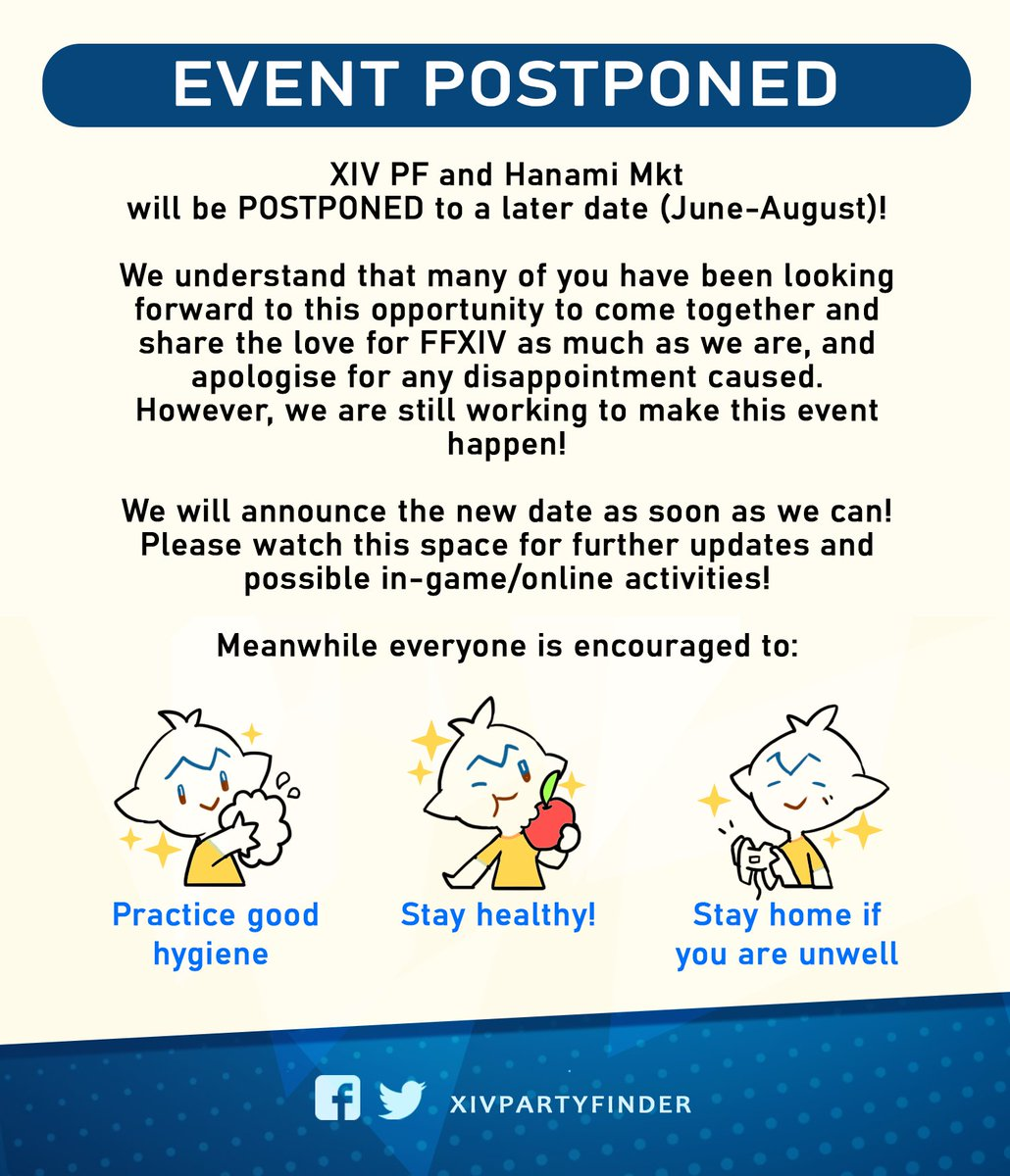 With the current global situation of COVID-19 and the DORSCON level in Singapore being at Orange level, we will be postponing XIVPF to a later date(either June or August 2020) pic.twitter.com/emh9cXgynq