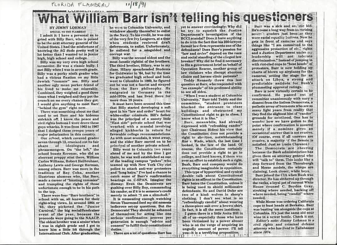 Wow. From a local Florida paper, by an attorney who went to high school with Bill Barr.
