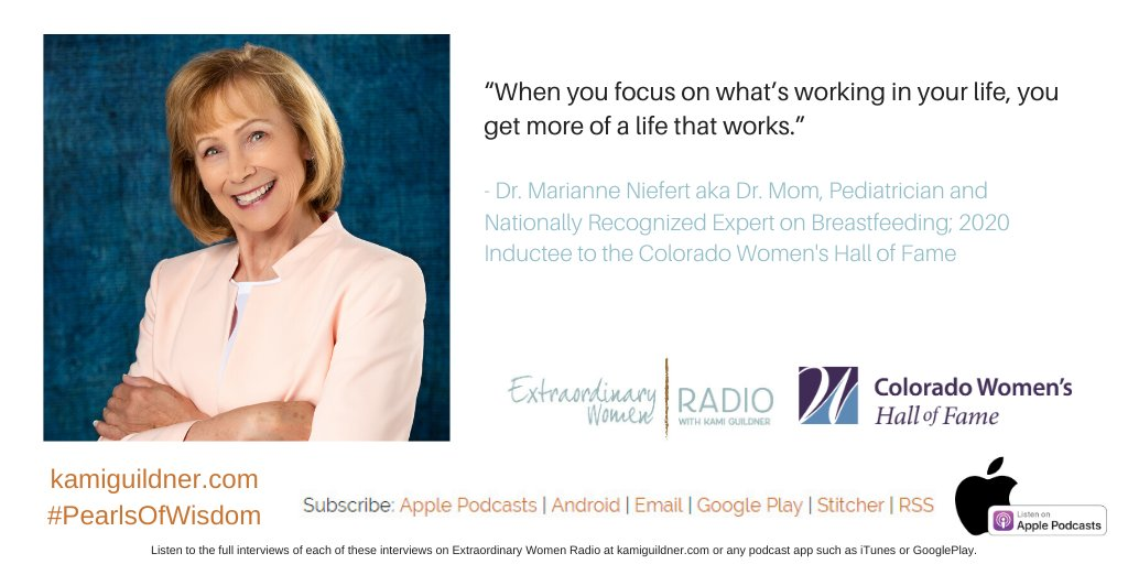 """""""When you focus on what's working in your life, you get more of a life that works."""" - Dr. Marianne Neifert aka Dr. Mom - Pediatrician and Nationally Recognized Expert on Breastfeeding  https://www.kamiguildner.com/ewr141 #ExtraordinaryWomen #podcast #WomenRising #RaiseUppic.twitter.com/xFh0FN5xBK"""
