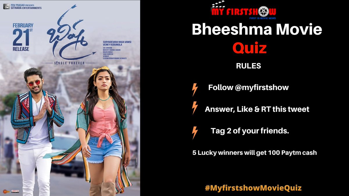 Answer this question & win free Paytm cash (100 INR for each Winner)  Question: How many movies @actor_nithiin did as hero in tollywood ? & Bheeshma is his __ Movie ?  Rules:   👉 Follow @myfirstshow  👉 Answer, Like & RT   👉 Tag 2 of your Friends
