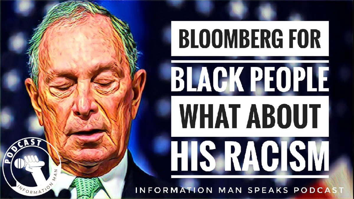 """Information Man Speaks PODCAST  Watch """"Bloomberg For Black People Whats Going On"""" on YouTube - Click Link https://youtu.be/XQOEJKoH0h0"""