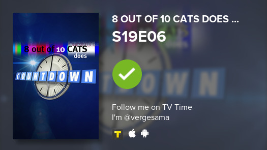 I've just watched episode S19E06 of 8 Out of 10 Cats...! #8outof10catsdoescountdown  #tvtime https://tvtime.com/r/1hwi7 pic.twitter.com/qKlZcA3a2M