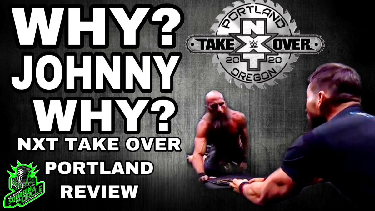Check out my full review on YouTube Subscribe (SQUARINGTHECIRCLE ) Johnny Gargano Cost Ciampa The NXT Title | WWE NXT TakeOver Portland 202... https://youtu.be/M63g5KhHnO0 via @YouTube #WWENXT #NXTPortland #NXTakeOver #NXTTakeOverPortland #WrestlingCommunity #Wrestling #NXT #WWE