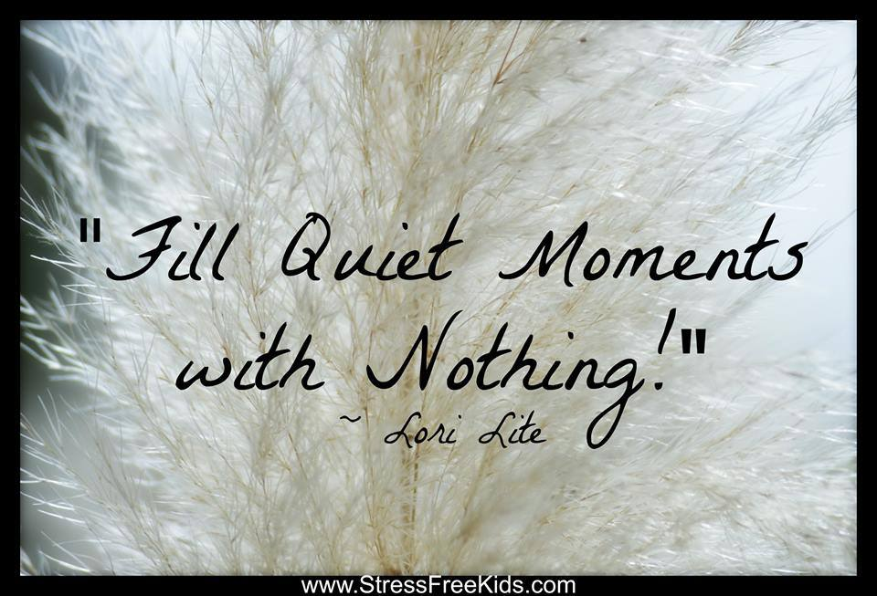 Fill Quiet Moments With Nothing