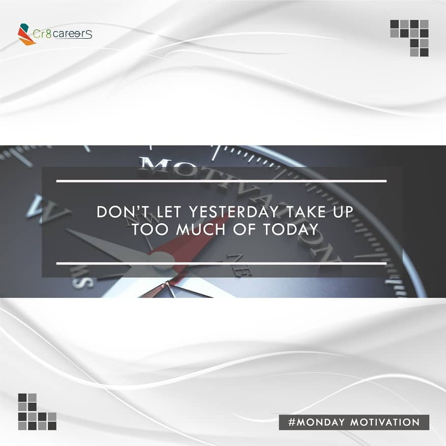 Don't Let Yesterday Affect Your Today #MondayMotivation .  Follow Us  #Cr8Careers . #Recruitment #Outsourcing #Assessments #OccupationalInterests #HRNigeria #CreativeBusinessOwner #febuary #motivational #naijabrandchick #hustlersquare  #Motivate #Failure #Mondays #Successpic.twitter.com/ouppgvsd3O