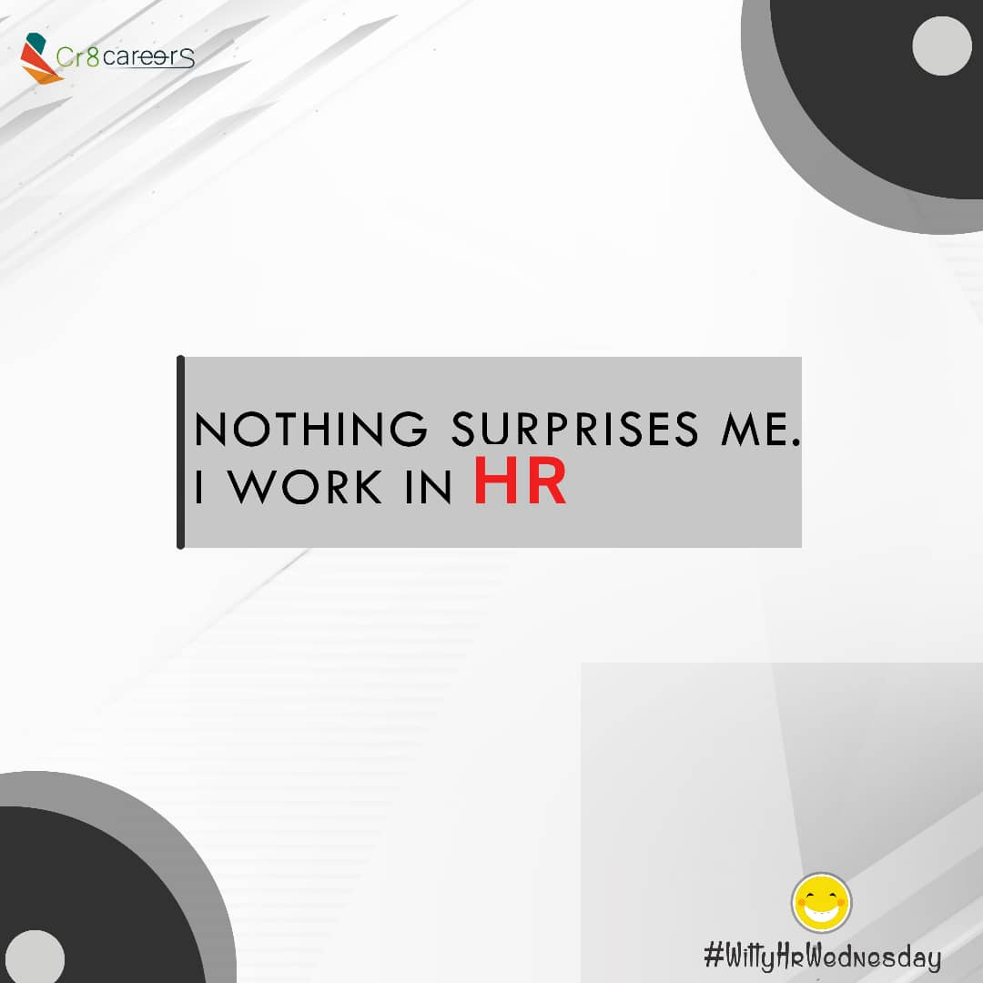 Nothing Surprises Us    #WittyWednesday . Follow Us Today @Cr8careers . #Recruitment #Outsourcing #Assessments #OccupationalInterests #HRNigeria #CreativeBusinessOwner #CreativeHappyLife #CreativeBiz #HappyNewMonth  #wednesdays #weds #Surprise #witty #HR #Pelosi #Trumppic.twitter.com/vfN0xoidcW
