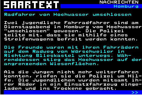 Das Hochwasser war schneller als zwei Radfahrer: Die Polizei musste die Jugendlichen bei #Blieskastel retten. #Saarlandpic.twitter.com/O3QtdoXgv3