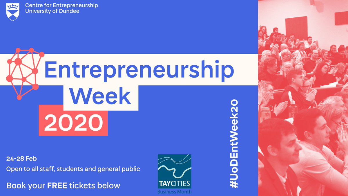 We are delighted to announce that tickets for @dundeeuni Entrepreneurship Week 2020 are live. A packed programme of public events on social enterprise, sales, women in business, investment/funding, and a variety of start-up support workshops. https://t.co/0jB2CxWSuo #UoDEntWeek20 https://t.co/VAYzIB9vzi