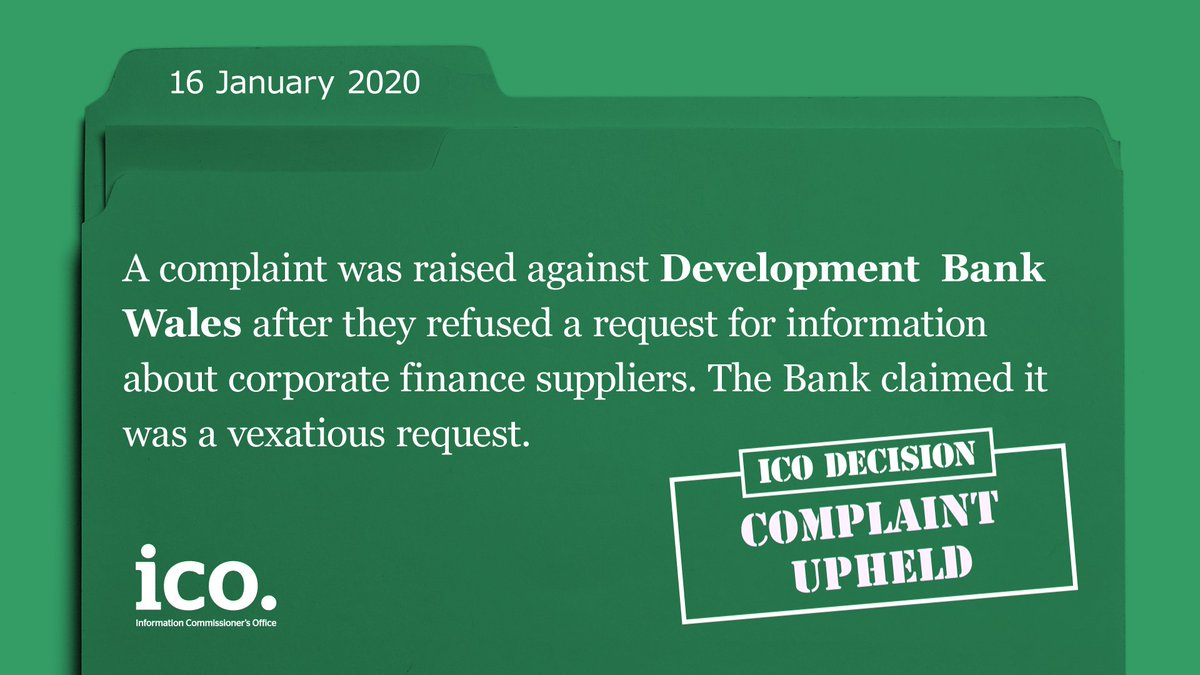 """Weve upheld a recent complaint against Development Bank Wales for incorrectly labelling a request as vexatious. A vexatious request is one that is """"manifestly unjustified, inappropriate or improper use of a formal procedure.' Decision Notice: ow.ly/pPgv50ye9Fj"""