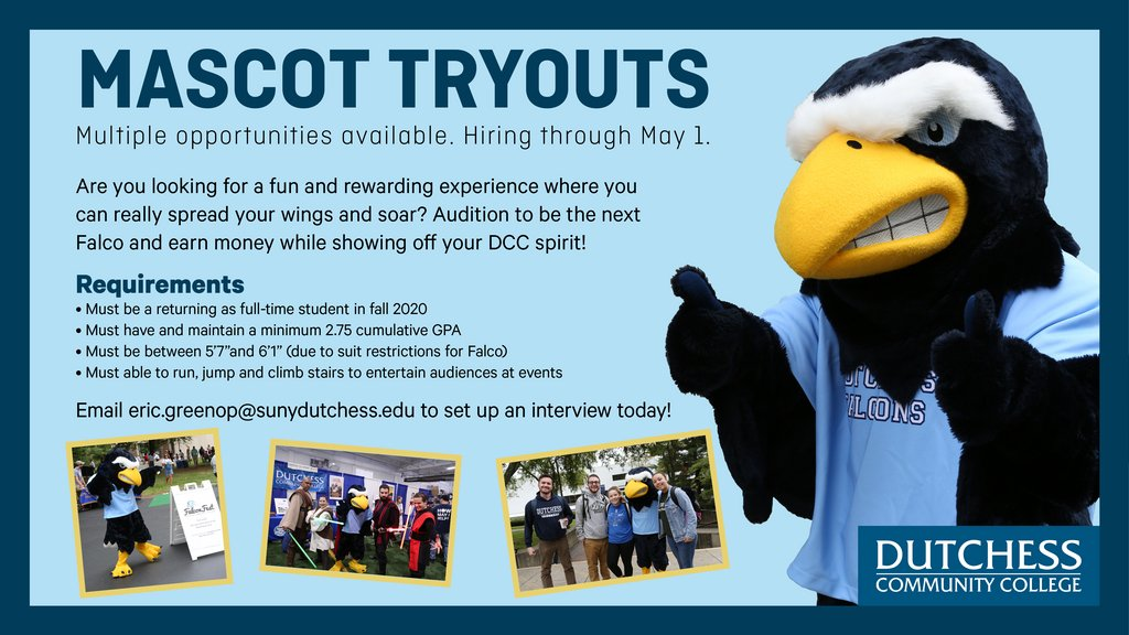 Are you looking for a fun and rewarding experience where you can really spread your wings and soar? Audition to be the next Falco and earn money while showing off your DCC spirit! Email eric.greenop@sunydutchess.edu  to set up an interview today!