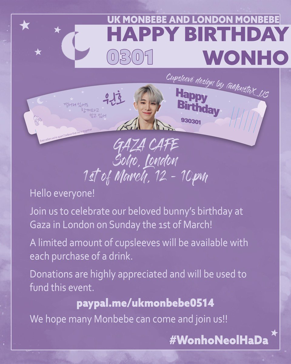 💜 UK MONBEBE X LONDON MONBEBE 💜  🥳💜HAPPY BIRTHDAY WONHO💜🥳              #WonhoNeolHaDa   In collaboration with @london_monbebe we want to celebrate our beloved bunny! 🐰  Thank you to @MonstaX_US for the beautiful cup sleeve design!   We hope to see you all! 💜