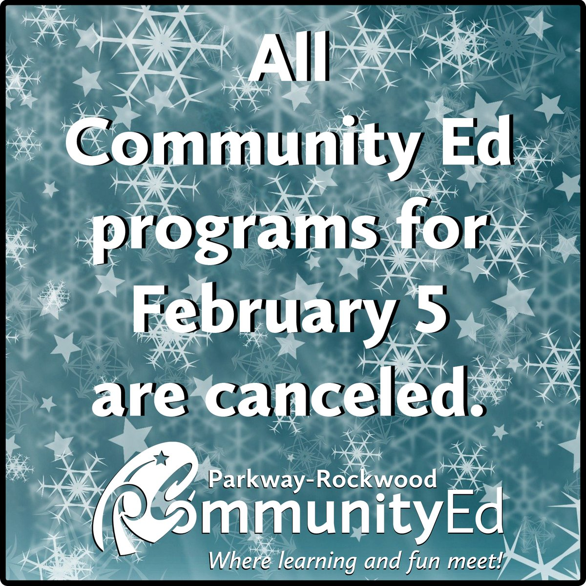 Due to severe weather, all afternoon and evening Community Ed programs are canceled. Please stay safe.