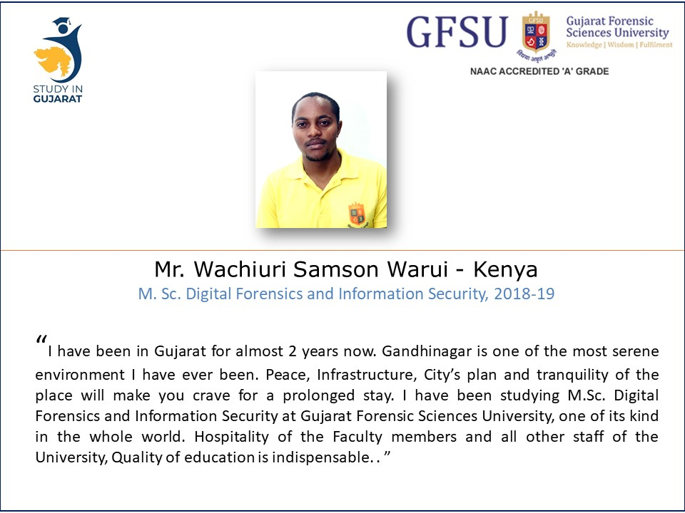 Samson from Kenya on being @GujaratForensic Sciences University for Masters Program in the Vibrant Gujarat @StudyinGujarat @IndiainKenya