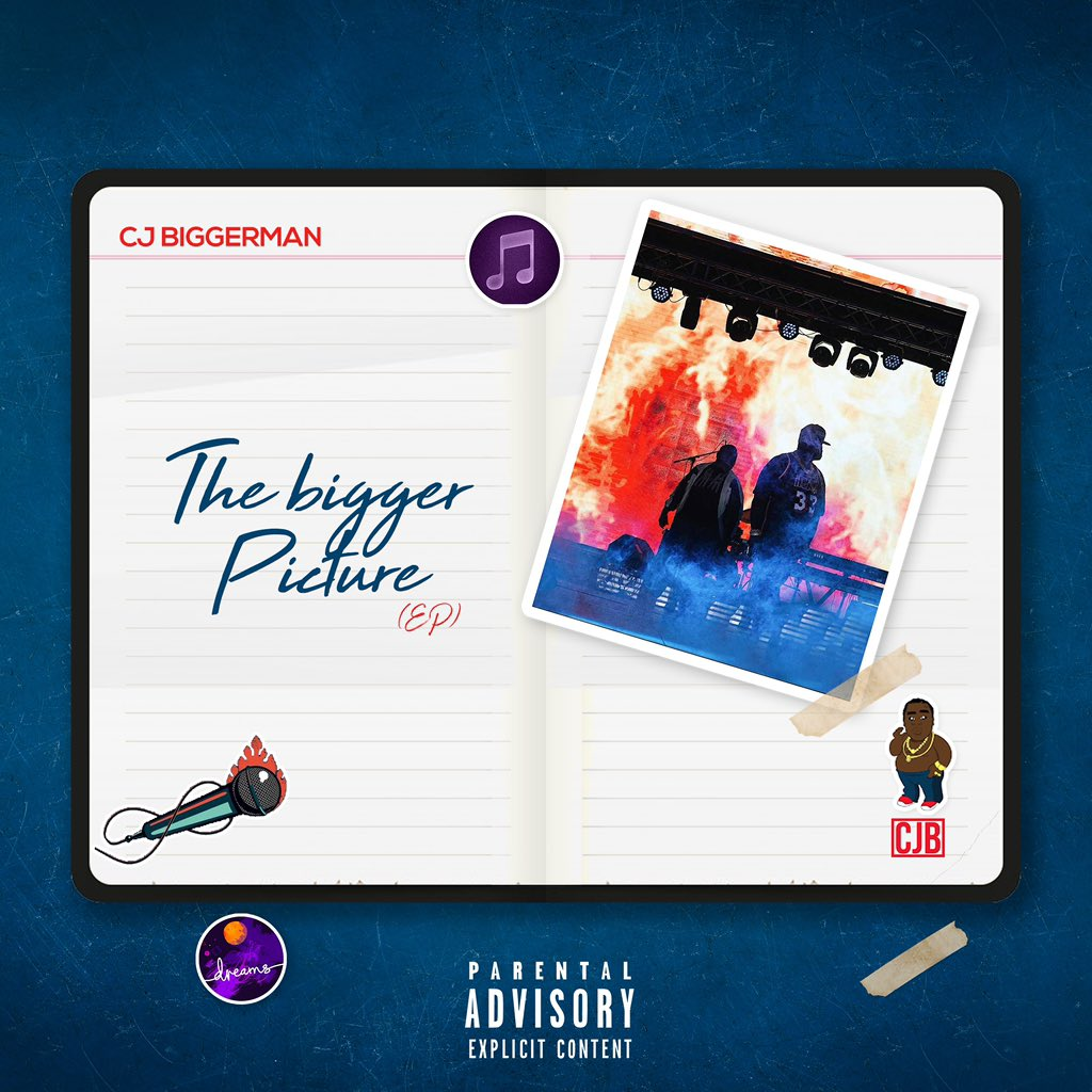 "FINALLY: CJ Biggerman Drops His Most Anticipated EP ""The Bigger Picture"""