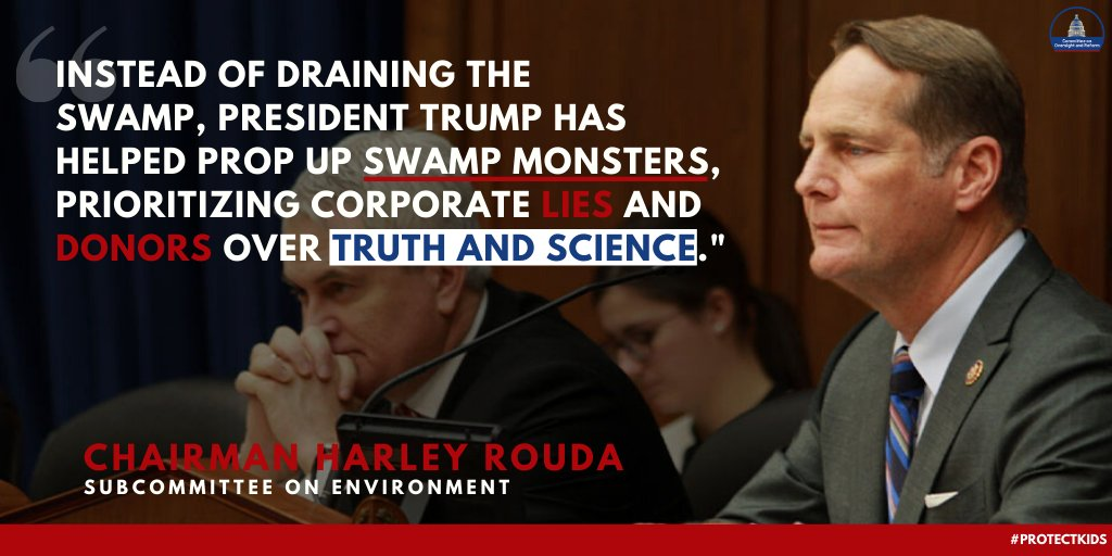 """""""Instead of draining the swamp, president Trump has helped prop up swamp monsters, prioritizing corporate lies and donors over truth and science."""" -Chair @RepHarley"""
