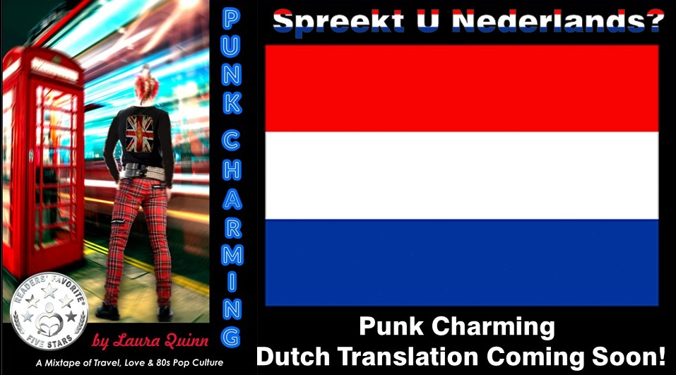 Punk Charming Goes Global!  Look for Dutch and Portuguese translations coming soon! Updates at http://PunkCharming.net . Proost! Saúde! #80s #PunkCharming #Dutch #DutchBooks #Amsterdam #80sThen80sNow #80spopculturepic.twitter.com/go0jaWXgmX