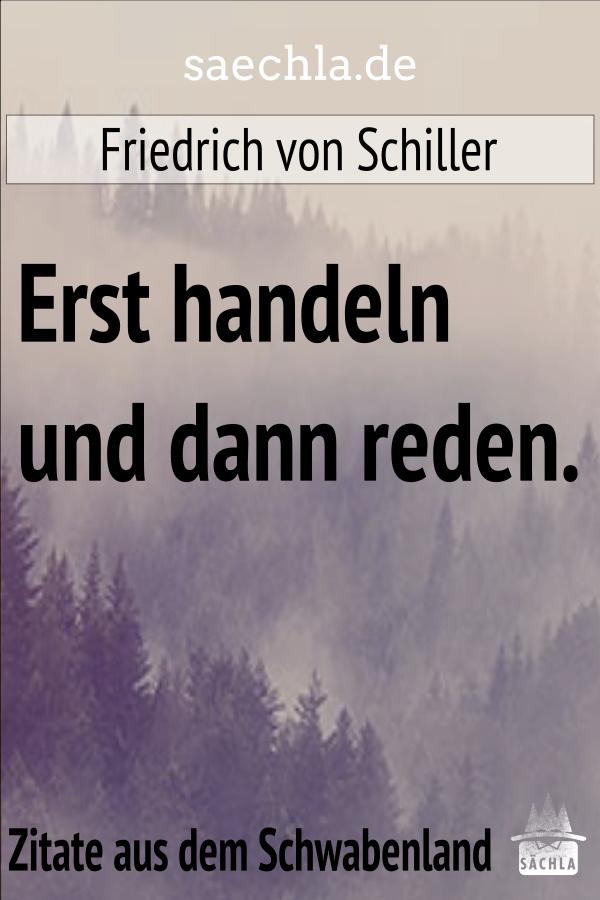 Erst handeln und dann reden. Friedrich von Schiller https://saechla.de/zitate-aus-dem-schwabenland/…  #saechla #schwäbisch #schwaben #zitat #badenwürttemberg #spruch #sprüche #nachdenken #weisheiten #lebensweisheiten #schillerpic.twitter.com/fC2ihY7ZEz