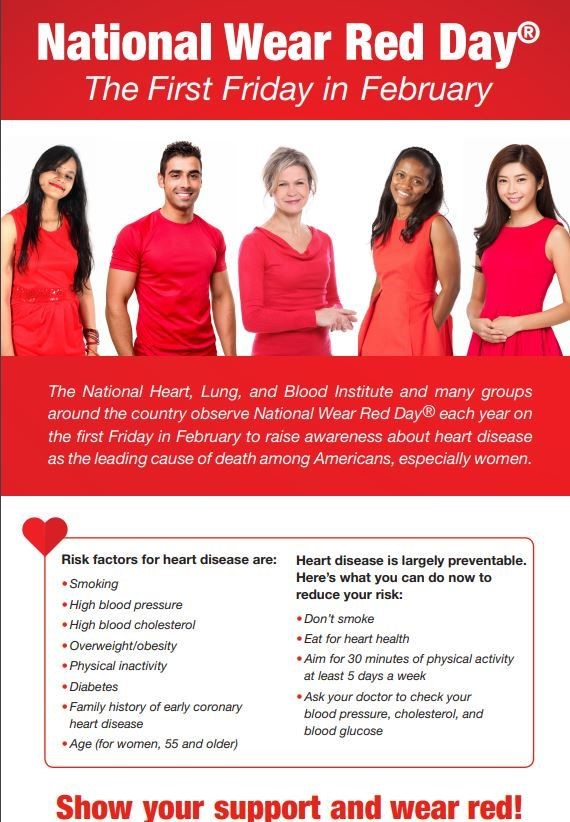 The National Heart, Lung and Blood Institute and many groups around the country observe <a target='_blank' href='http://search.twitter.com/search?q=NationalWearRedDay' rel=