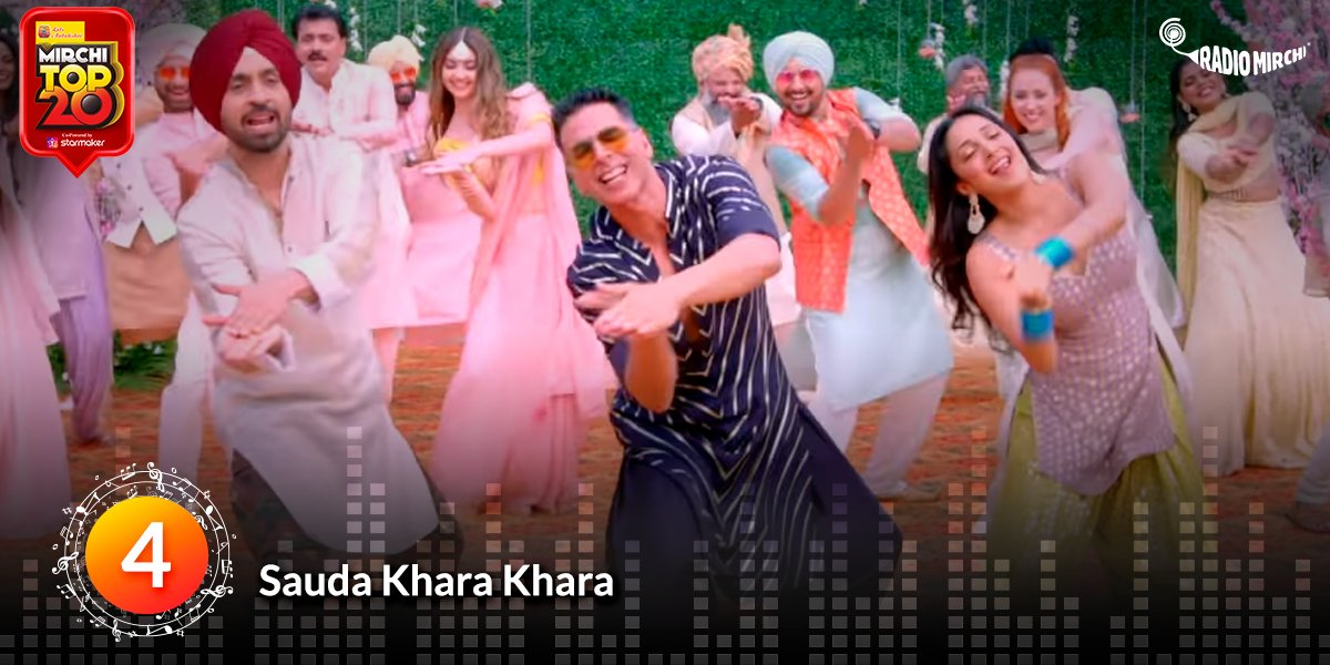 Dance your heart out to 'Sauda Khara Khara' playing at No.4 on the #MirchiTop 20 chart! @akshaykumar @diljitdosanjh @advani_kiara @dhvanivinod @Dj_Chetas @kumaarofficial @Sukhbir_Singer @LetsAntakshri @starmaker Check out the list on : http://bit.ly/MirchiTop20MT20   #MT20 #Bollywoodpic.twitter.com/8VGoLqaItt