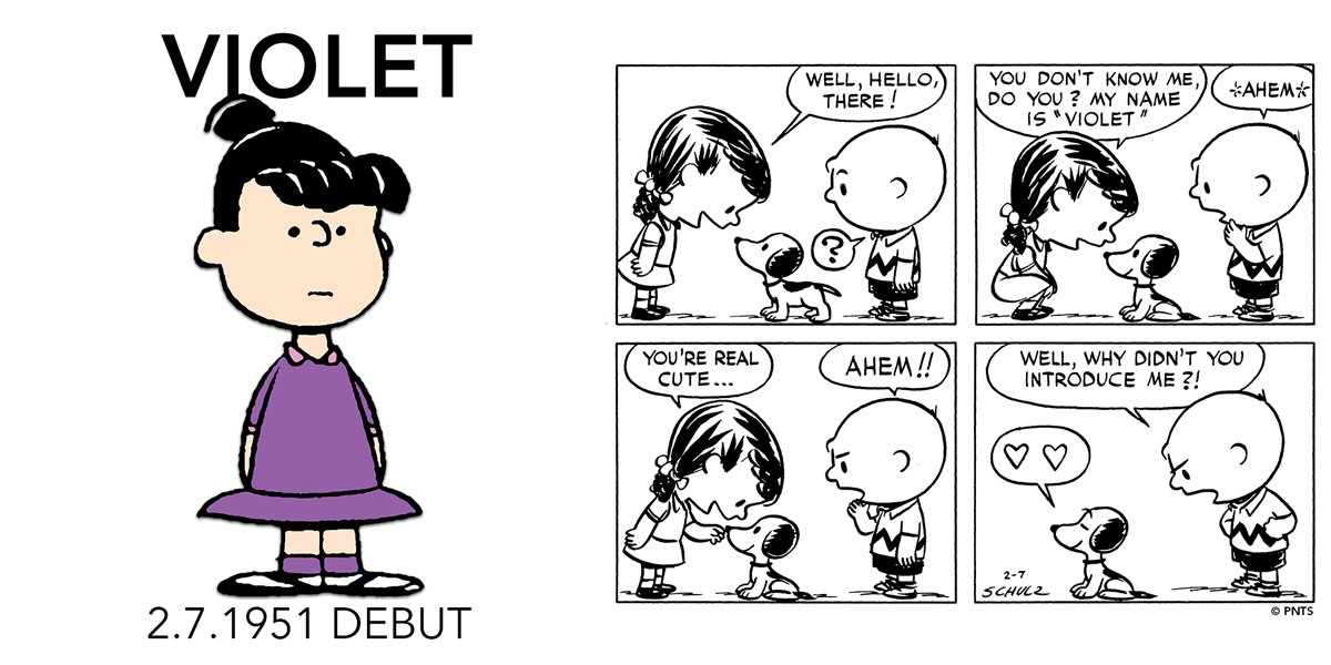 Its #VioletDay! Violet Gray made her debut 69 years ago today in a Peanuts strip published on February 7, 1951. With a talent for mud pies, a special fondness for Snoopy, and a close friendship with Patty, she was the second girl to be introduced into the Peanuts strip.