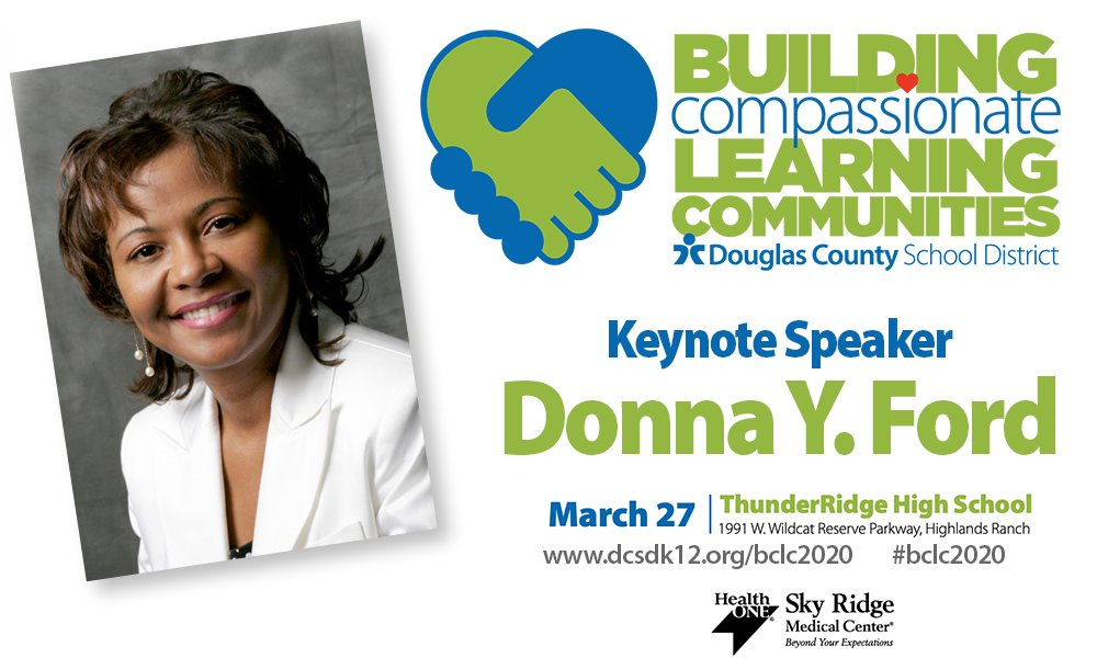 Kicking off the @dcsdk12 and @SkyRidgeMed Building Compassionate Learning Communities Conference is keynote speaker Donna Y. Ford from The Ohio State University on March 27. Register today for this free event! https://t.co/B2btUUVgor  #BCLC2020 #DCSDTogether https://t.co/CVob2w61nH