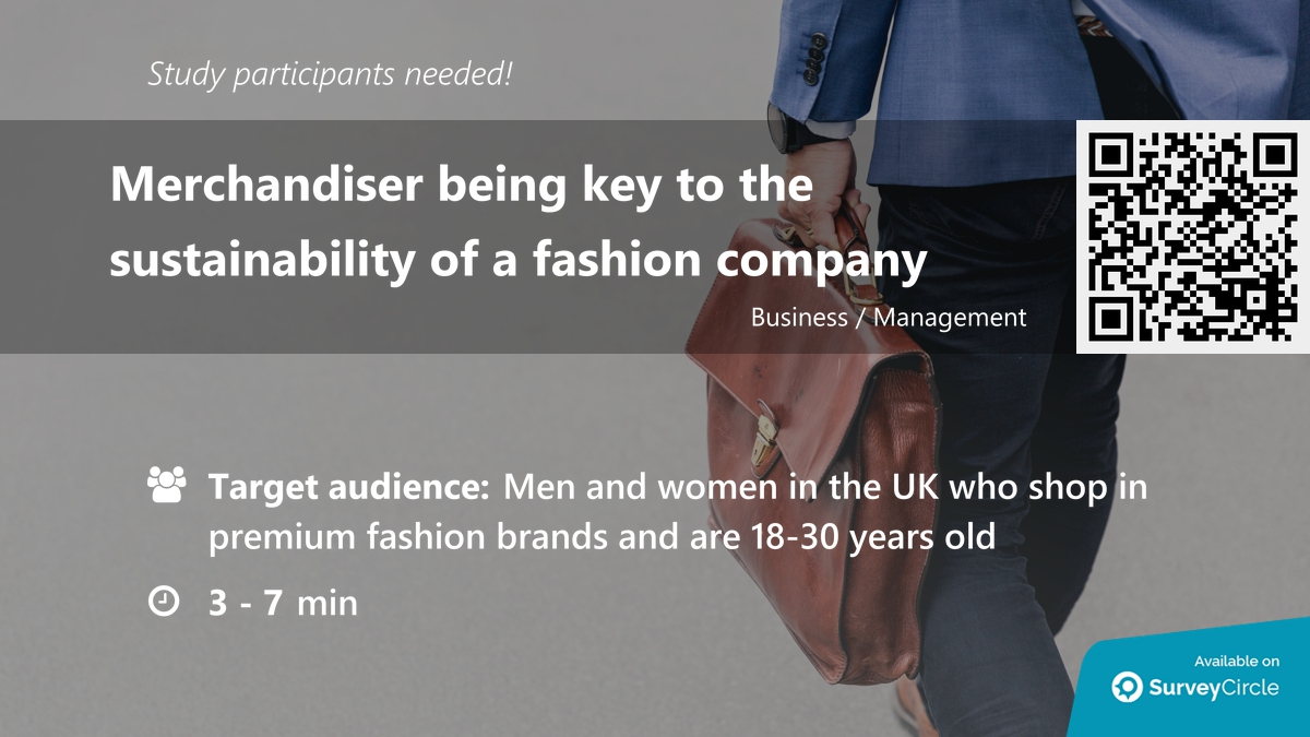 "Participants needed for online survey!  Topic: ""Merchandiser being key to the sustainability of a fashion company"" https://www.surveycircle.com/en/surveys/?cr=at#6e7b46e2f0ed … via @SurveyCircle  #merchandiser #fashion #company #merch #merchandising #PremiumFashion #company #survey #surveycirclepic.twitter.com/SJ1Wb6hx60"