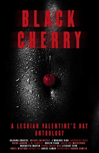 "#ComingSoon #ValentinesDay2020 ""Black Cherry: A Lesbian Valentine's Day Anthology,"" featuring short stories and poems by 18 #blacklesbianwriters. #blackcherryanthology #blacklesbianlove #ebooks #books #anthology Pre-Order available! https://buff.ly/2UjDfLp pic.twitter.com/qqTEQr2BMH"