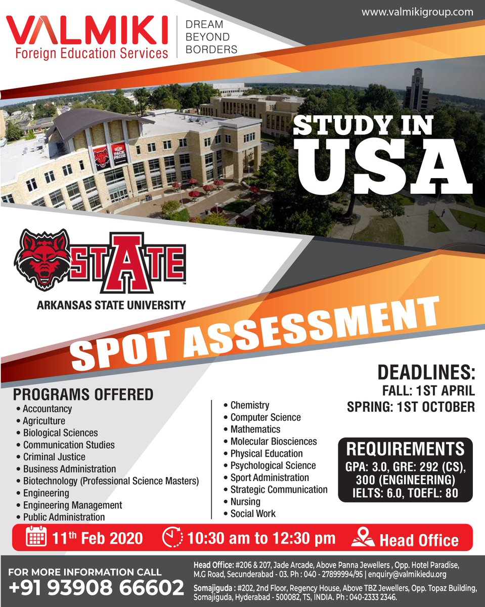 #Study_in_USA  Spot Assessment by Arkansas State University.  Great Opportunity to meet the delegate from the University!  Schedule: 11th Feb 2020 @ Valmiki Group Head Office   9390866602 or Register@ https://bit.ly/2BLogQ6   #studyinUSA #StudyAbroad #StudentVisa #AbroadStudy pic.twitter.com/00NL60PgsN