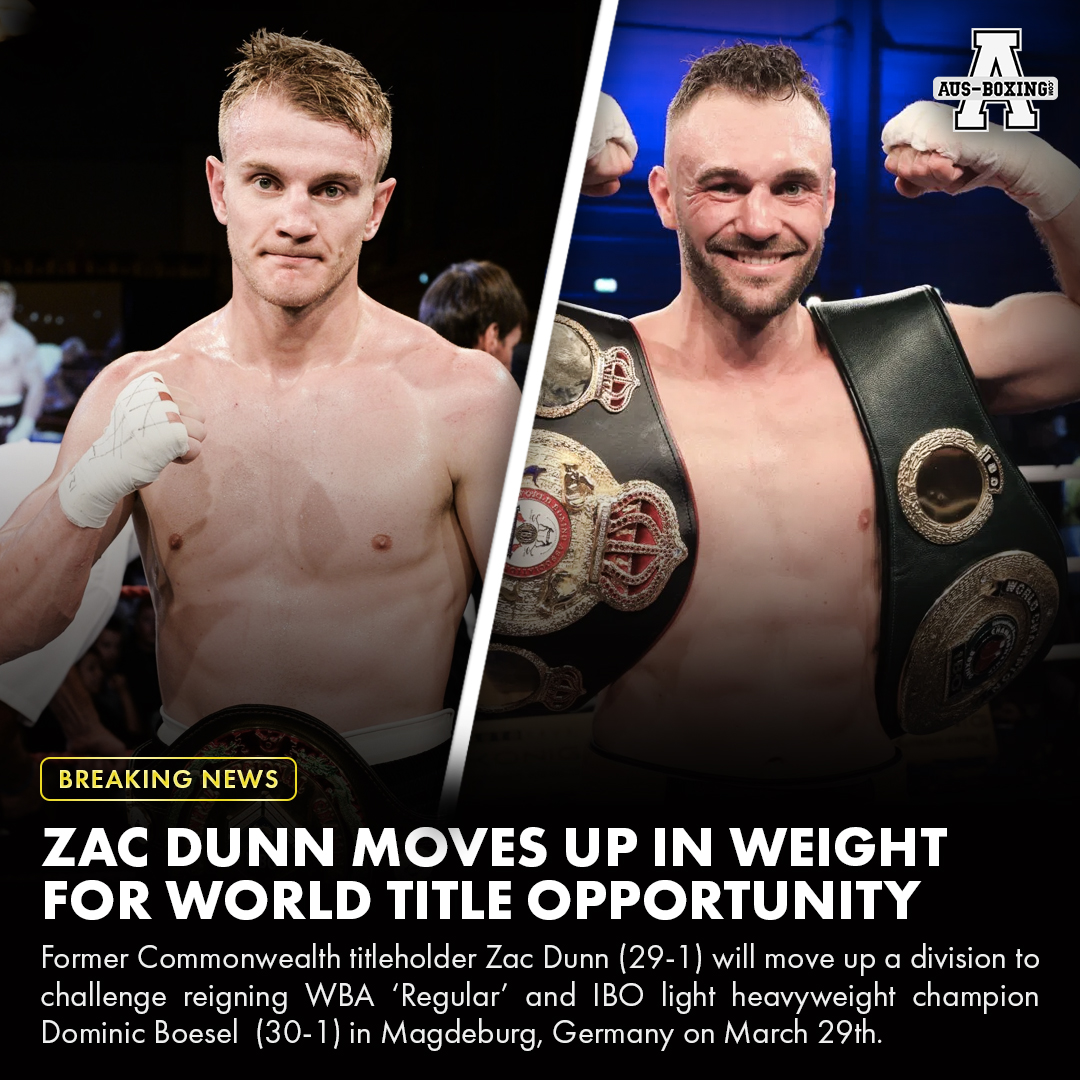 Aus Boxing Com On Twitter Australia S First World Title Challenge For 2020 Zac Dunn Moves Up A Division To Challenge Wba Regular Titleholder Dominic Boesel In Germany Next Month Ozboxing Boxing Https T Co Lwd1circyv