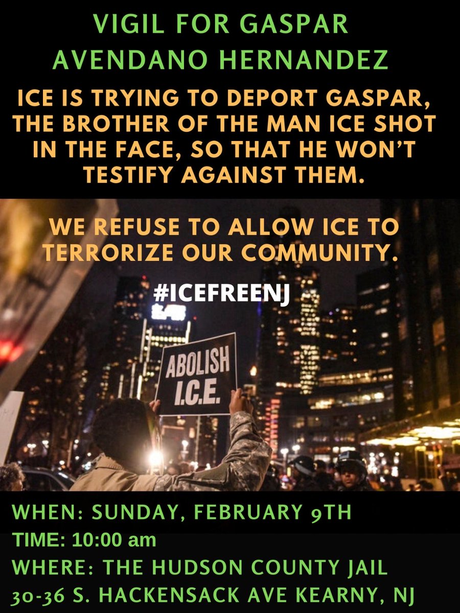Please join us at this vigil and spread the word. 2/9, 10:00am at the Hudson County Jail. #AbolishICE