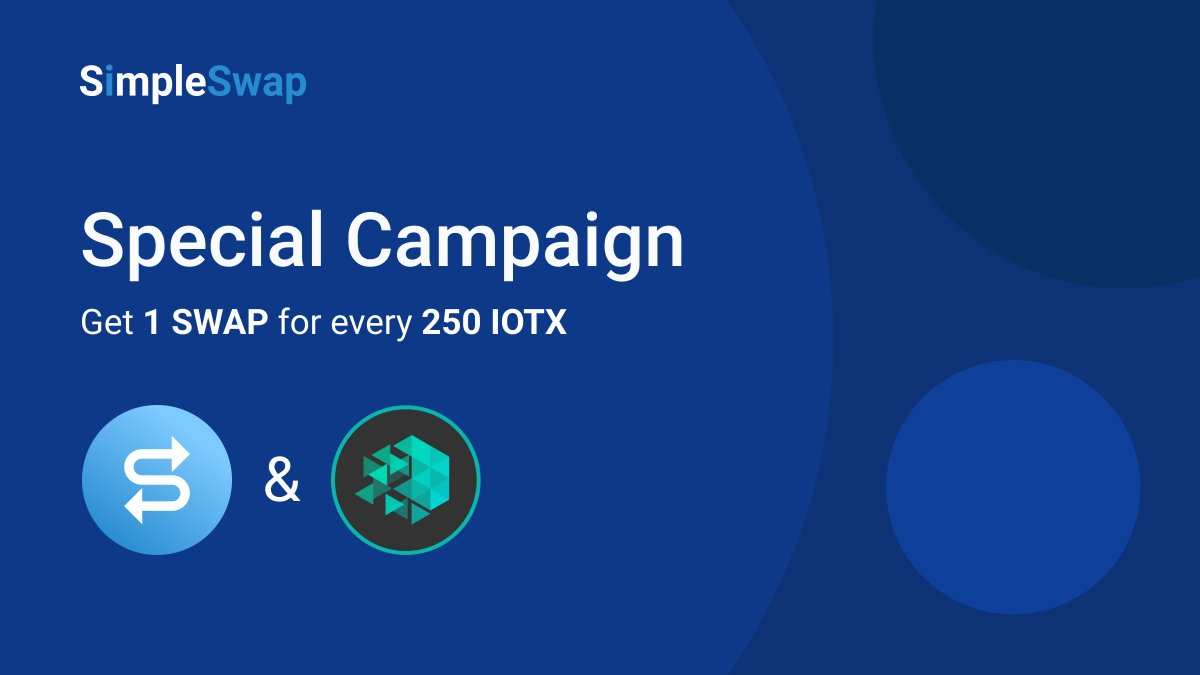 New week – new great news!👍  Only for this week we're launching a Special Campaign with @iotex_io! For every 250 $IOTX purchased on http://simpleswap.io  you will get 1 $SWAP as a reward🔥  ✅ Just add your #exchange to the form & get #SWAP next Monday: http://bit.ly/37u3FwM