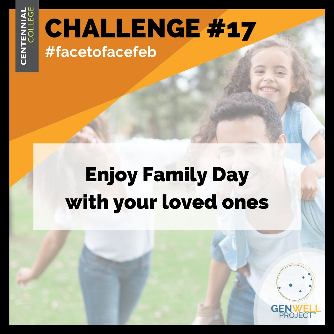 CHALLENGE 17: Today is Family Day, so spend some quality time #facetoface with who you consider family. #familyday #togethertime #bettertogether #centennialpic.twitter.com/fde1TN8gCz