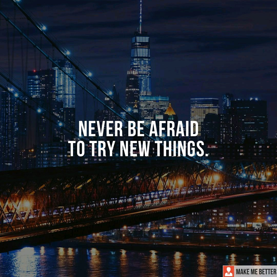 """Never be afraid to try new things.""  #quotes #quote #quoteoftheday #motivation #experience #lifequotes #changeisgood #changethegame #change #changeyourlife #changeyourmindset #changes #motivationalquotes #motivationalquotesoftheday #motivationmonday #motivationforlifepic.twitter.com/rFnK5aoEFt"