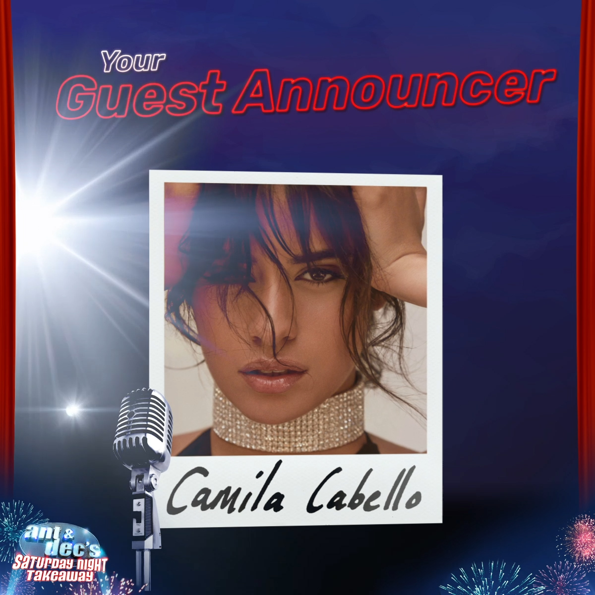 My Oh My! Our first Guest Announcer of the series will be the fabulous @Camila_Cabello 🎤💃 #SaturdayNightTakeaway