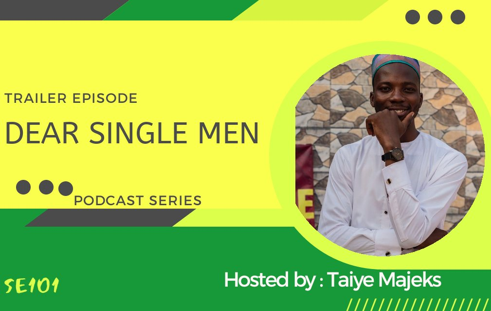 Dear single MEN on Twitter  This is for us, let's become #MODELMEN.  https://anchor.fm/taiwo-journalist/episodes/Trailer-EPISODE--Dear-Single-Men-eanudg…  New podcast series.. On Dear single men!  Please  kindly spare about 2 mins 45 seconds to listen.  pic.twitter.com/cP9Ko8Zo4U