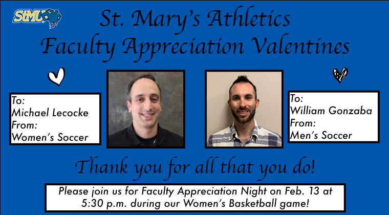 Today's faculty members are Michael Lecocke from Mathematics, nominated by @StMUwsoccer, and William Gonzaba from Exercise and Sport Science, nominated by @StMUmsoccer! Thank you for all that you do! #FacultyAppreciationValentines