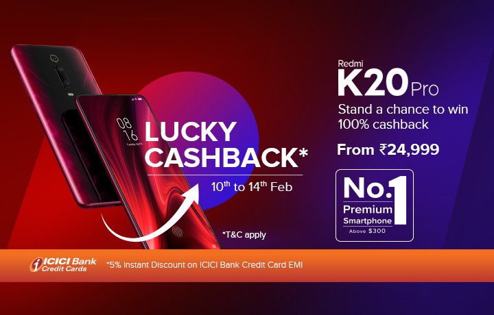 #RedmiK20Pro - India's No. 1 Premium Smartphone and we're celebrating with a special 'Lucky Cashback' sale!   Buy your #AlphaFlagship between 10th-14th Feb  & 10 lucky buyers stand a chance to get 100% cashback!  #valentinesweek #Xiaomipic.twitter.com/vvvVYP0wV9