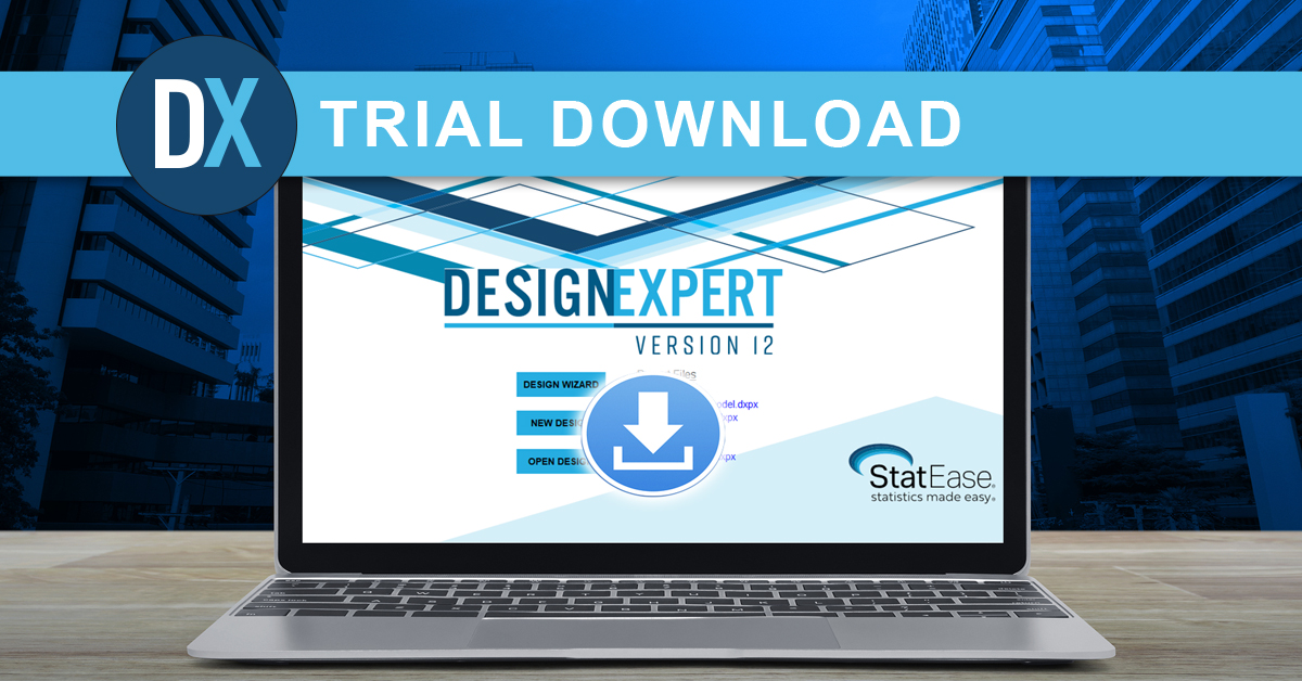 Stat Ease Inc On Twitter If You Are Thinking About A Better Doe Tool For Your Research Download A Trial Version Of Design Expert Software Maybe You Are Using An Older Version Of Our