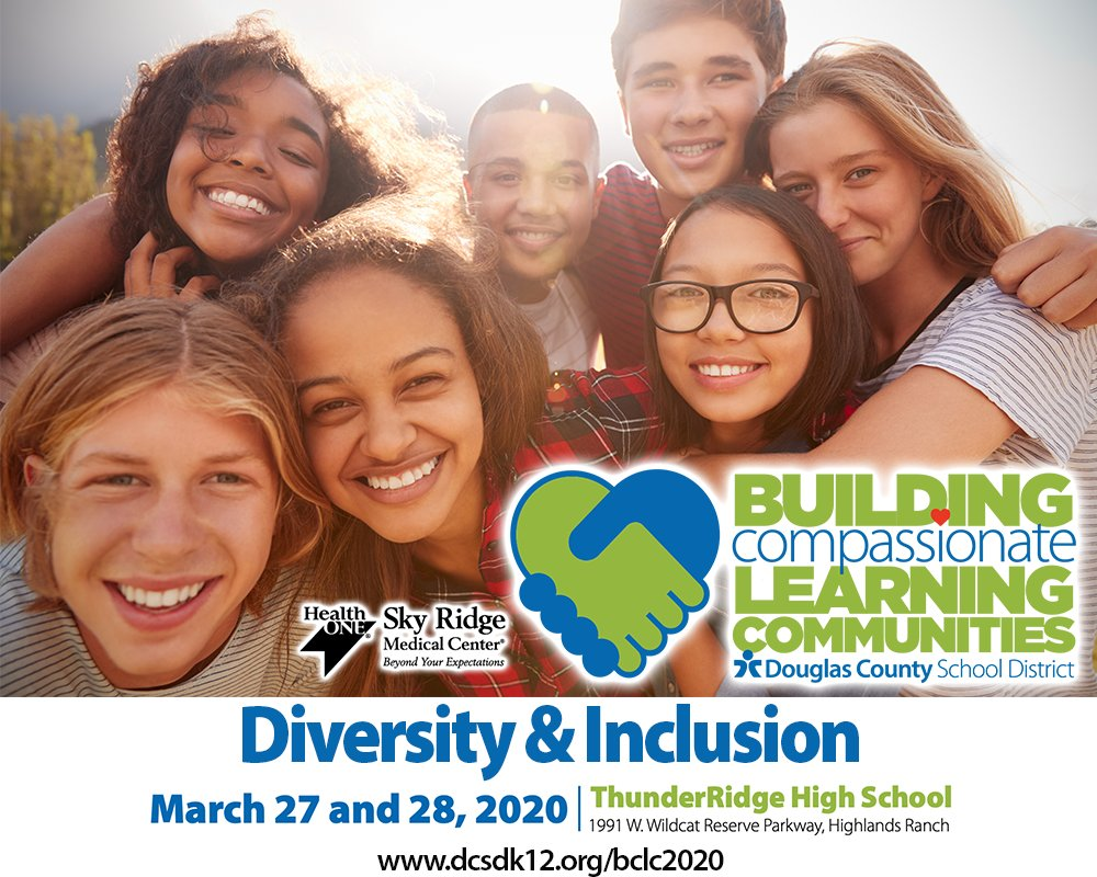 Join @dcsdk12 & @SkyRidgeMed for Building Compassionate Learning Communities Conference March 27-28 in Highlands Ranch.   Learn how to create safe & welcoming environments, and recognize cultural, linguistic & diverse strengths in students.   #BCLC2020 https://t.co/B2btUUVgor https://t.co/iAhfJTyhY4