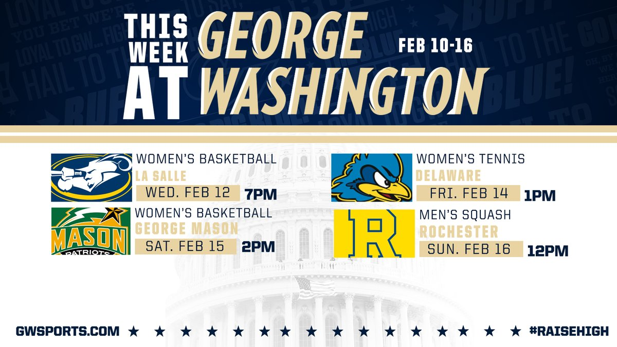 The fun in February continues this week with 2x @GW_WBB, @GW_WomensTennis at SETLC, and the regular season finale for the men of @GW_Squash #RaiseHighpic.twitter.com/S32yS1M1H2