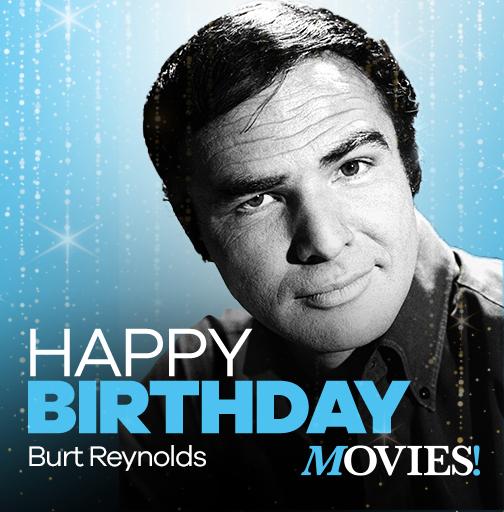 Happy birthday to Burt Reynolds! What\s the 1st movie you saw him in?