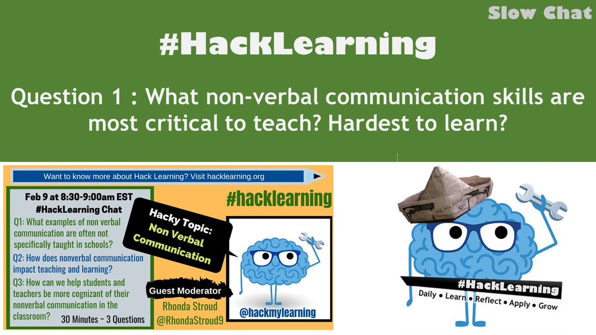 RT Q1 What non-verbal communication skills are most critical to teach? Hardest to learn? #HackLearning <br>http://pic.twitter.com/qY63GqYmvm