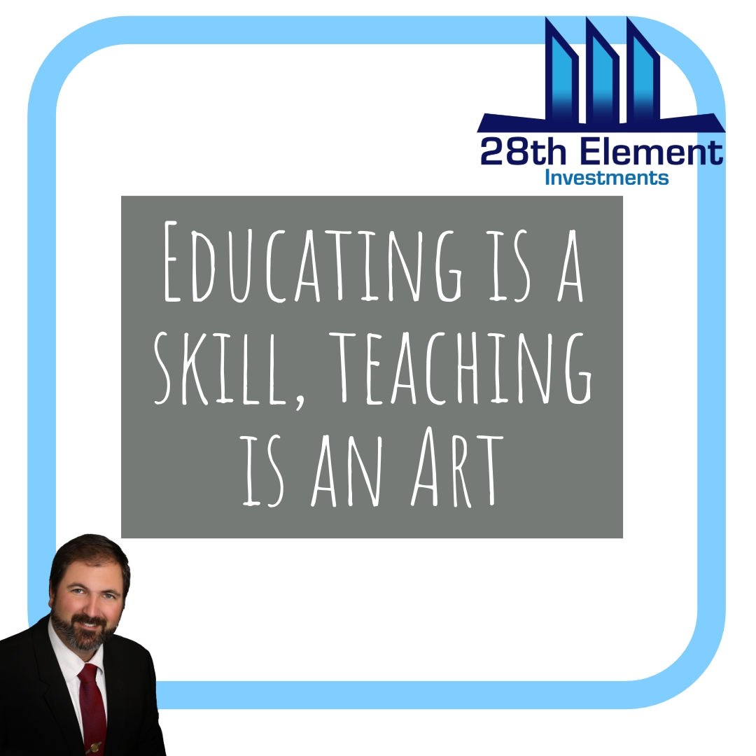 Educating is a skill. Teaching is an art.  #28ei #28thelementinvestments #CRE #RetailInvesting #ApartmentInvesting #PropertyManagement #PassiveIncome #Retirement #RealEstateInvesting #Cashflow #RealEstateInvestor #FinancialFreedom #motivation #mindset #success #leadershippic.twitter.com/mH3cVUL9Fa