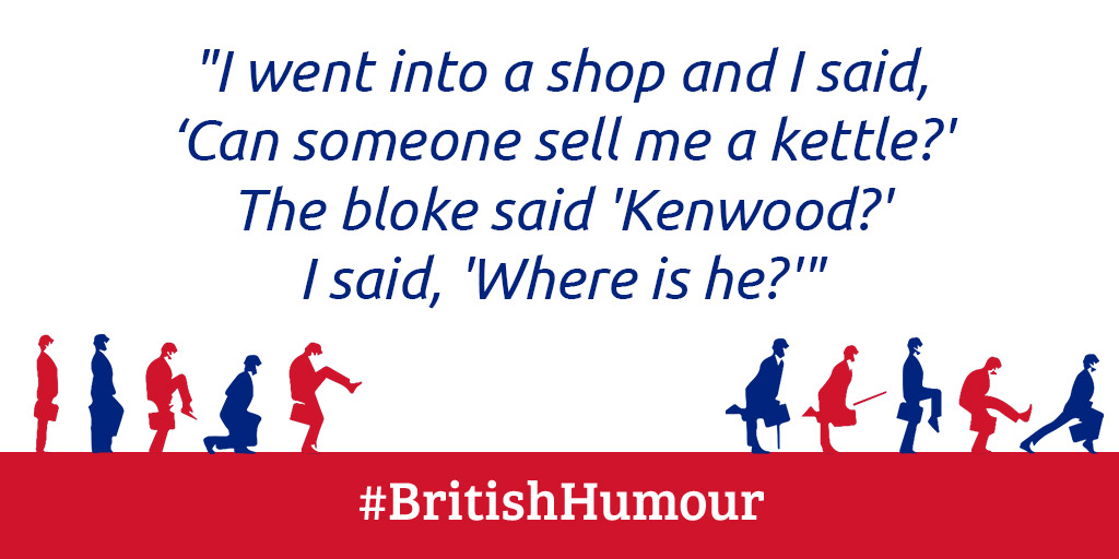 """British Humor: """"I went into a shop and I said, 'Can someone sell me a kettle?' The bloke said 'Kenwood?' I said, 'Where is he?'""""  #witzdestages #englischerhumor #lustigesprüche #comedy #humor #spass #flachwitze #lustig #haha #lol #sprüche #wahreworte #lachenistgesund pic.twitter.com/QksKjAuvVk"""