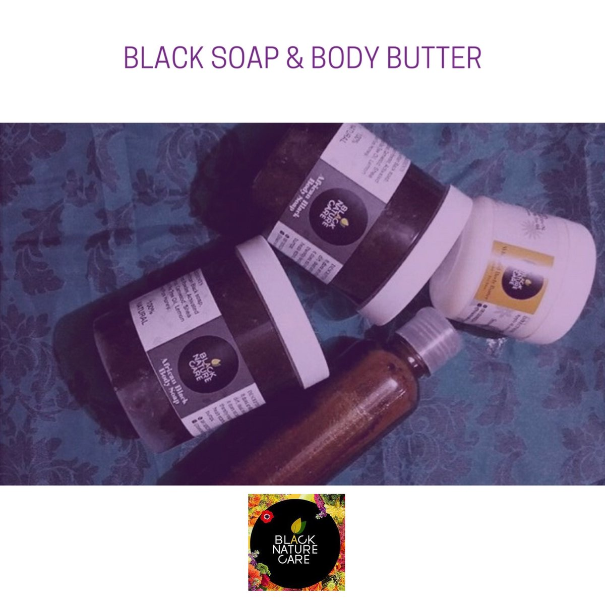 Black soap and body butter