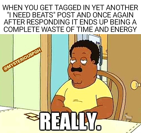 I appreciate the tags and mentions but a lot of them posts be for nothing but attention ... #MysteriousPGH #MysteriousPGHMemes #ProducerMeme #ProducerMemes #Producer #Producersbelike #Beats #Producers #ProducerHumor #ProducerProblems #Rappersbelike #Rappers #Singersbelikepic.twitter.com/UOSC82oQMt
