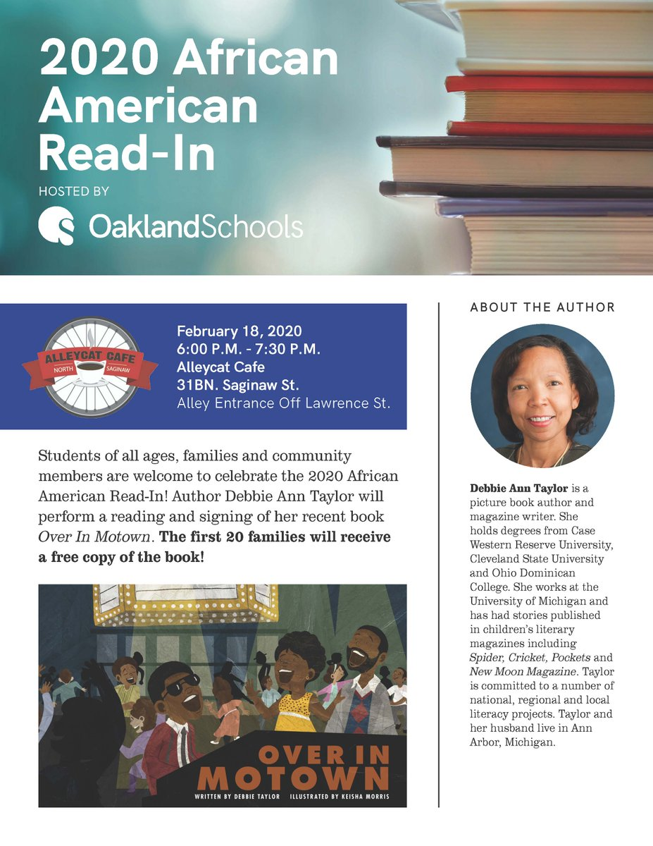 Students of all ages, families and community members are welcome to celebrate the 2020 African American Read-In! Author Debbie Ann Taylor will perform a reading and signing of her recent book Over In Motown. The first 20 families will receive a free copy of the book. #ReadIn