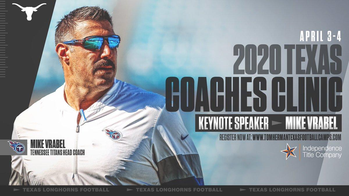 2020 Texas Coaches Clinic Keynote Speaker: Mike Vrabel 🤘 April 3-4 #ThisIsTexas #HookEm