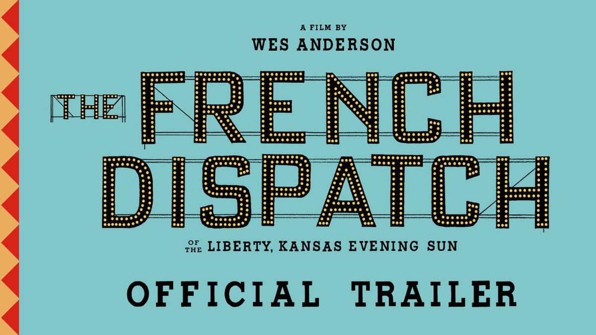 The French Dispatch of the Liberty, Kansas Evening Sun A film by Wes Anderson In Theaters July    #TheFrenchDispatch
