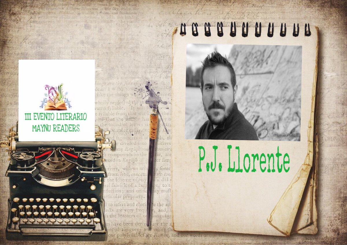 ¡Buenos días Maynusin@s! Felices de anunciaros que P.J. Llorente estará en el III Maynu Readers con su misterio y simpatía. ¿Lo acompañas? #P.J.Llorente #IIIMaynuReaders #escritoresquesonlomás #túlomereceslector #amoloslibros #unsueñounametapic.twitter.com/5sVaBuYr00